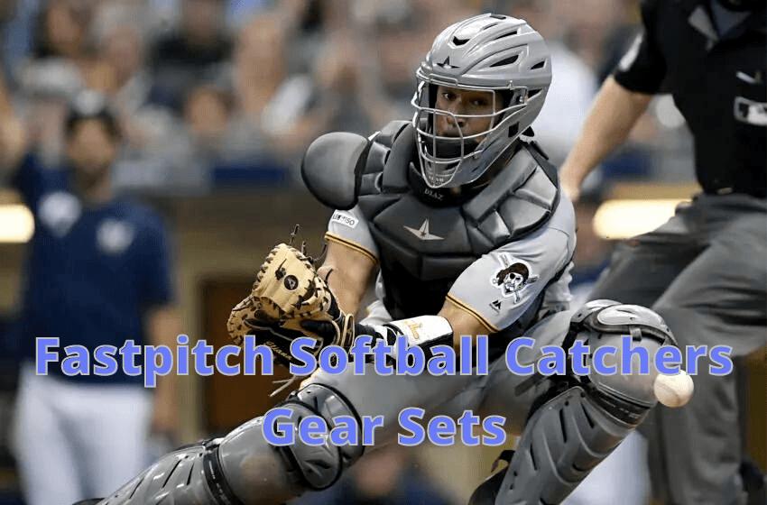 Fastpitch softball Catchers Gear Sets